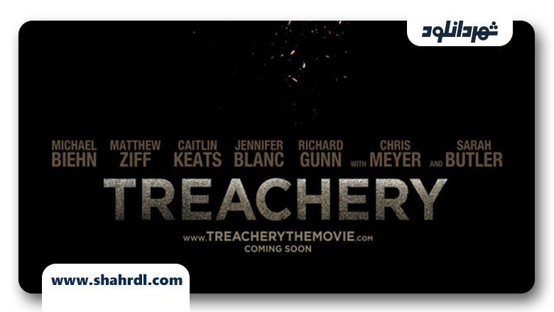 دانلود فیلم Treachery 2013
