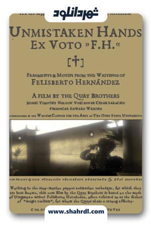 دانلود انیمیشن Unmistaken Hands: Ex Voto F.H. 2013