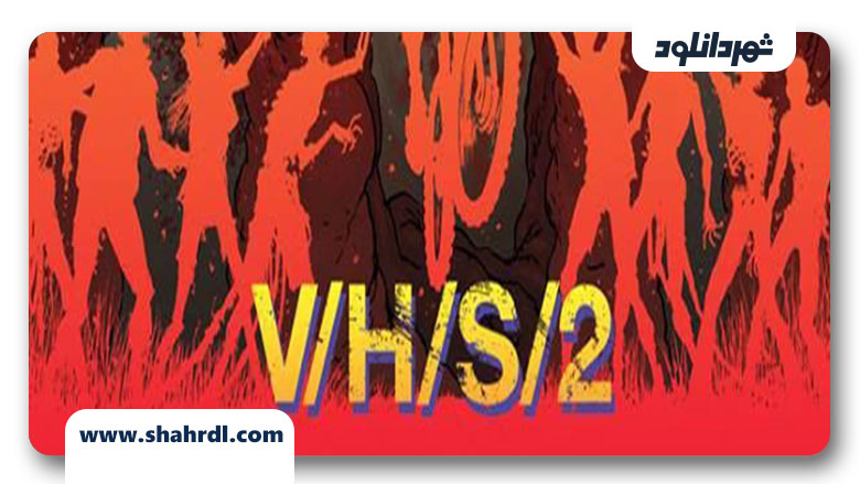 دانلود فیلم V/H/S/2 2013