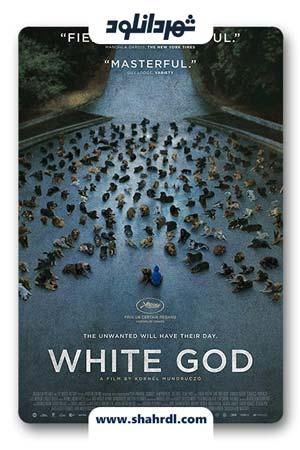 دانلود فیلم White God 2014