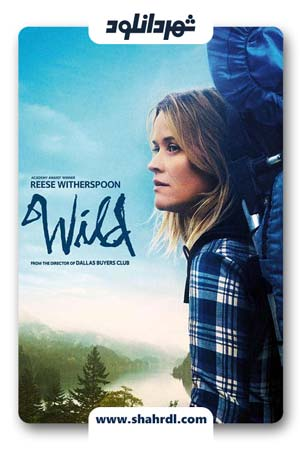 دانلود فیلم Wild 2014 با دوبله فارسی