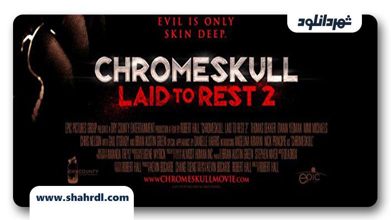 دانلود فیلم Chromeskull: Laid to Rest 2 2011