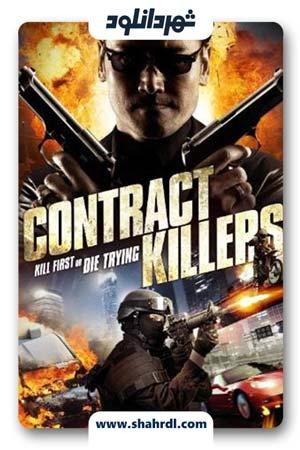 دانلود فیلم Contract Killers 2014 | قرارداد قاتلان