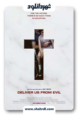 دانلود مستند Deliver Us from Evil 2006   ما را از دست شیطان نجات دهید