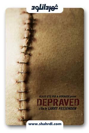 دانلود فیلم Depraved 2019 | دانلود فیلم تباه