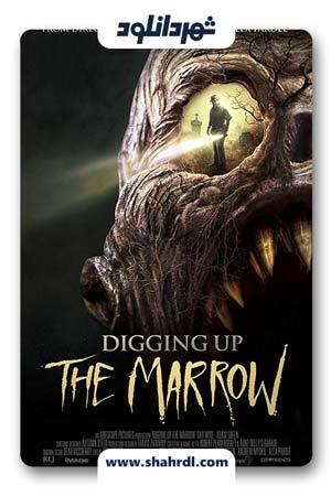 دانلود فیلم Digging Up the Marrow 2014 | حفاری مغز استخوان