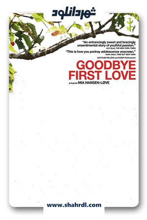 دانلود فیلم Goodbye First 2011