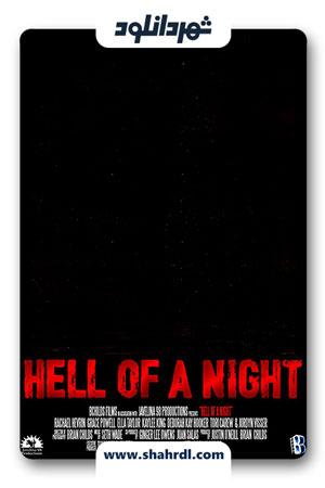 دانلود فیلم Hell of a Night 2019