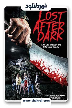 دانلود فیلم Lost After Dark 2014