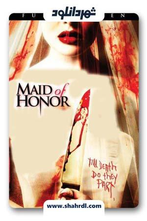دانلود فیلم Maid of Honor 2006   دوشیزه افتخار
