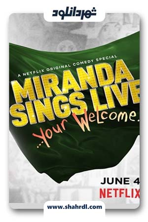 دانلود فیلم Miranda Sings Live Your Welcome 2019