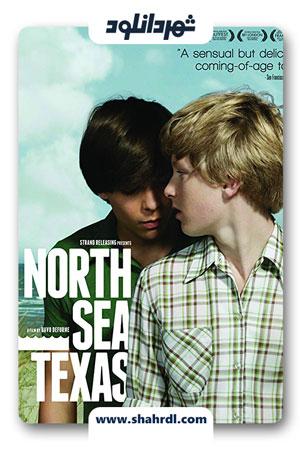دانلود فیلم North Sea Texas 2011