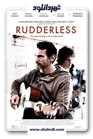 دانلود فیلم Rudderless 2014 با زیرنویس فارسی