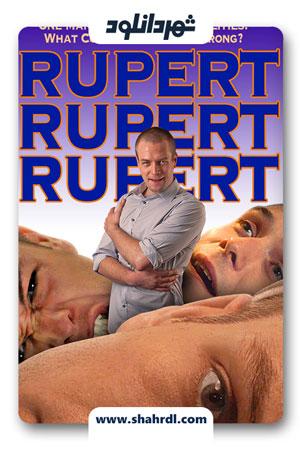 دانلود فیلم Rupert Rupert & Rupert 2019 | دانلود فیلم روپرت روپرت و روپرت
