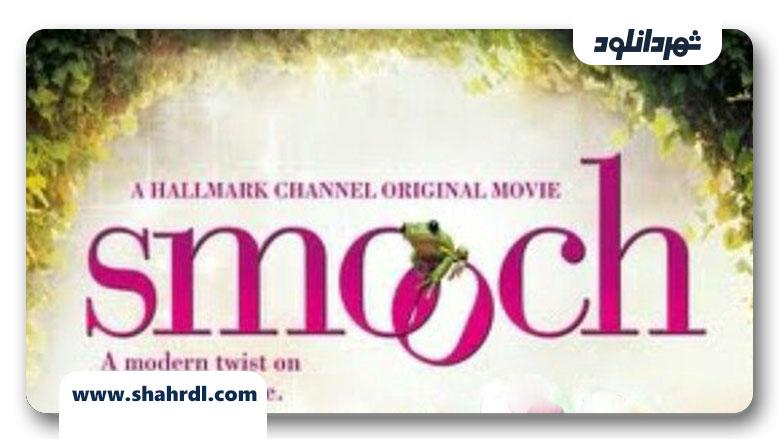 دانلود فیلم Smooch 2011, دانلود فیلم Smooch 2011