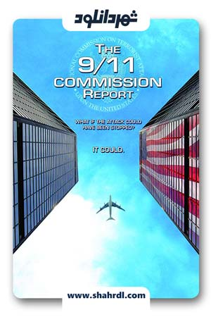 دانلود  فیلم The 9/11 Commission Report 2006