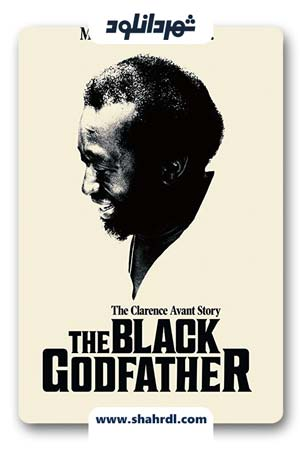 دانلود مستند The Black Godfather 2019 | دانلود مستند پدرخوانده سیاه