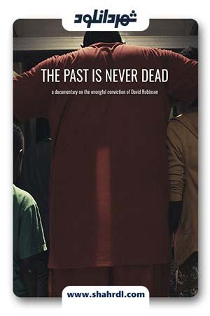دانلود مستند The Past Is Never Dead 2019