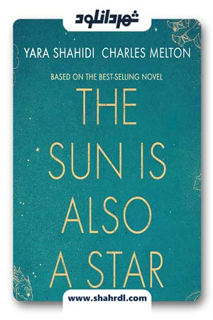 دانلود فیلم The Sun Is Also a Star 2019 | دانلود فیلم خورشید هم یک ستاره است