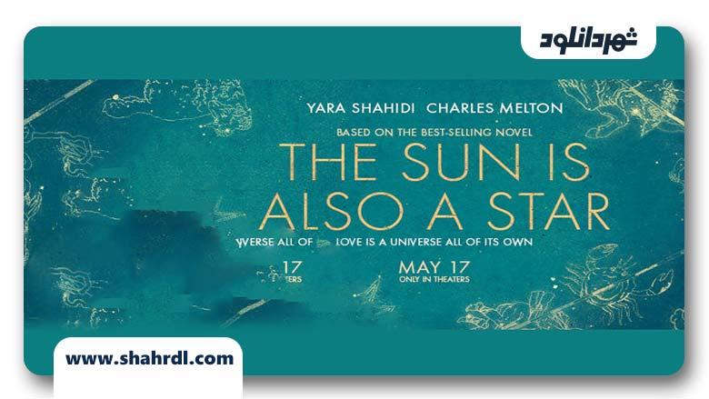 دانلود فیلم The Sun Is Also a Star 2019