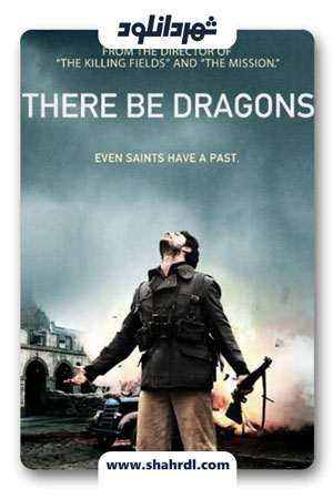 دانلود فیلم There Be Dragons 2011