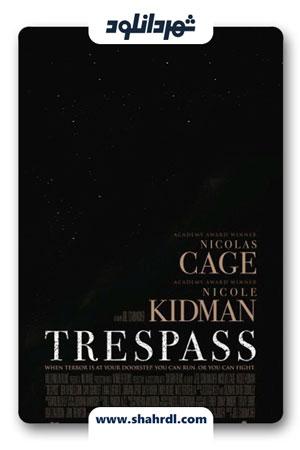 دانلود فیلم Trespass 2011 دوبله فارسی