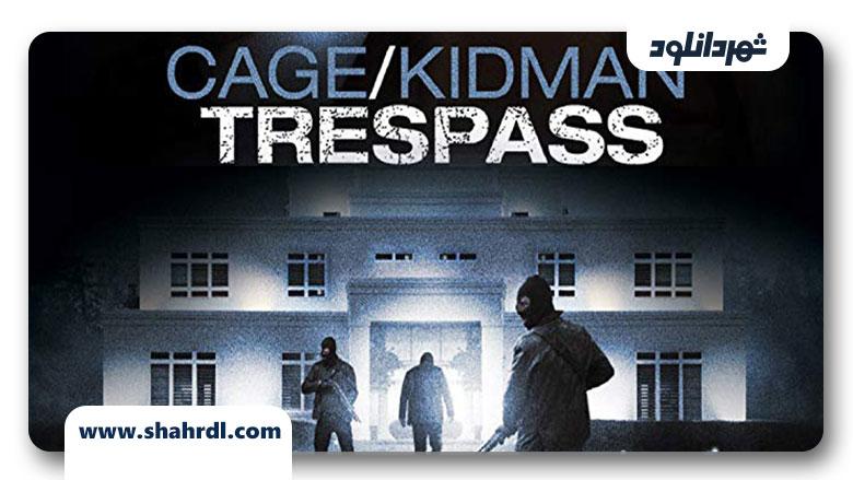 دانلود فیلم Trespass 2011