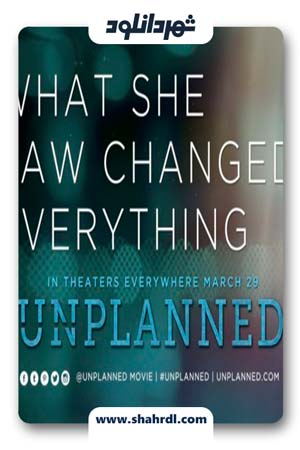 دانلود فیلم Unplanned 2019 | دانلود فیلم برنامه ریزی نشده