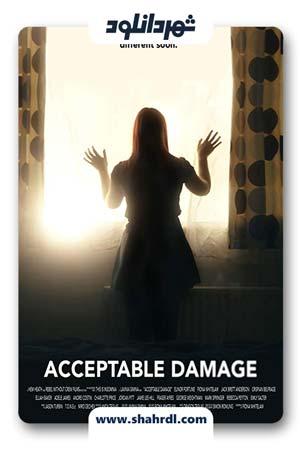 دانلود فیلم Acceptable Damage 2019