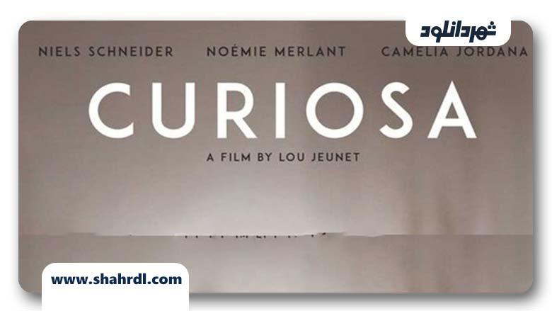 دانلود فیلم Curiosa 2019