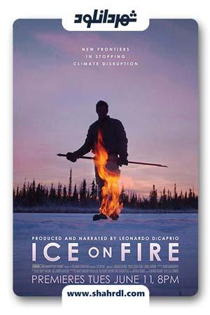 دانلود مستند Ice on Fire 2019 | دانلود مستند یخ در آتش