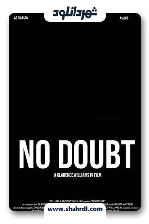 دانلود فیلم No Doubt 2019
