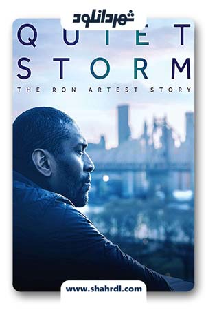 دانلود مستند Quiet Storm: The Ron Artest Story 2019