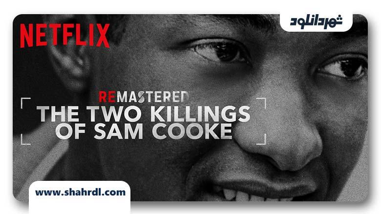 دانلود مستند ReMastered: The Two Killings of Sam Cooke 2019