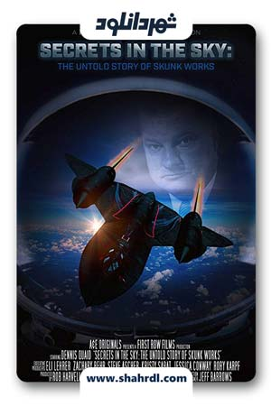 دانلود مستند Secrets in the Sky: The Untold Story of Skunk Works 2019