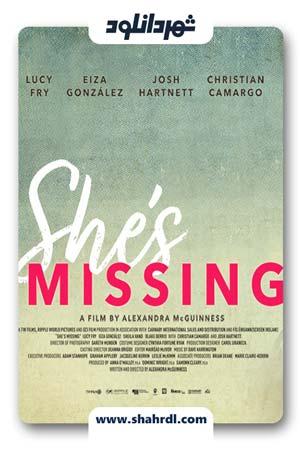 دانلود فیلم She's Missing 2019
