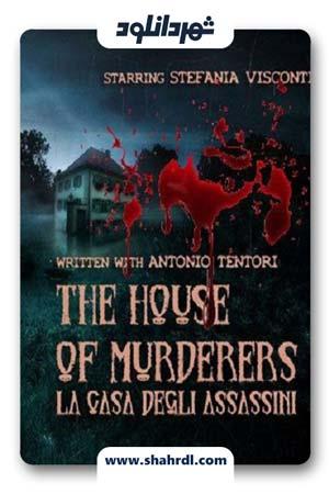 دانلود فیلم The house of murderers 2019