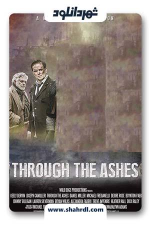 دانلود فیلم Through the Ashes 2019