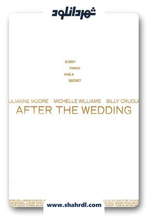 دانلود فیلم After the Wedding 2019