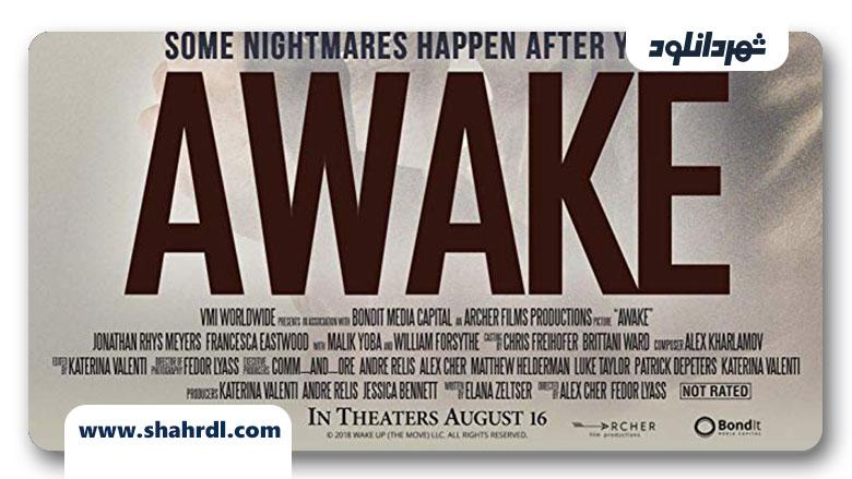 دانلود فیلم Awake 2019