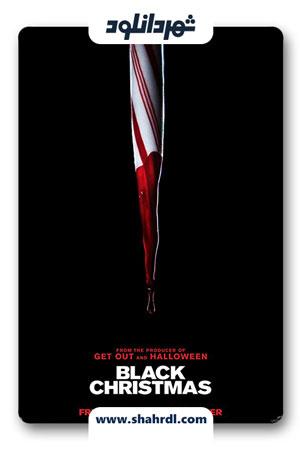 دانلود فیلم Black Christmas 2019