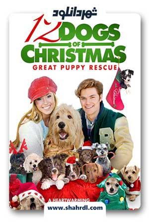 دانلود فیلم 12 Dogs of Christmas: Great Puppy Rescue 2012
