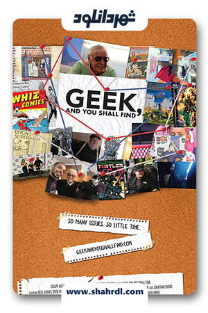 دانلود مستند Geek and You Shall Find 2019