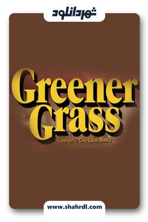 دانلود فیلم Greener Grass 2019