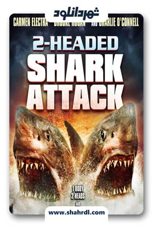 دانلود فیلم 2 Headed Shark Attack 2012
