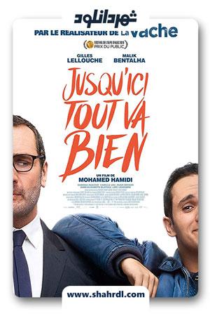 دانلود فیلم Jusquici tout va bien 2019