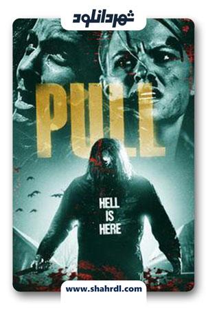 دانلود فیلم Pulled to Hell 2019
