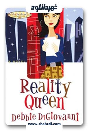 دانلود فیلم Reality Queen ! 2019