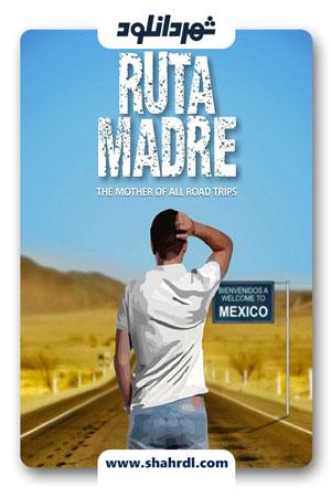 دانلود فیلم Ruta Madre 2019