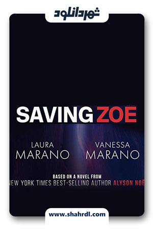 دانلود فیلم Saving Zoë 2019